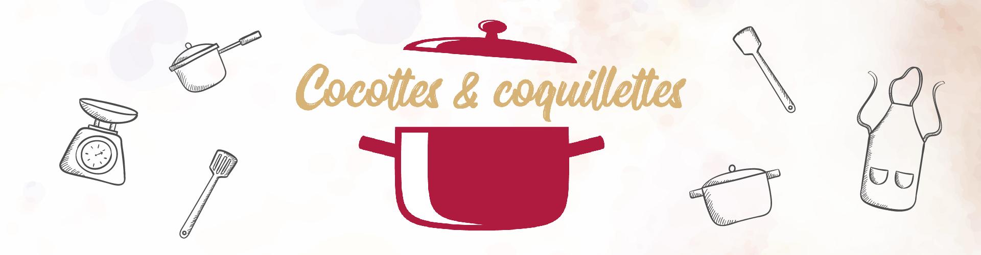 Cocottes et coquillettes